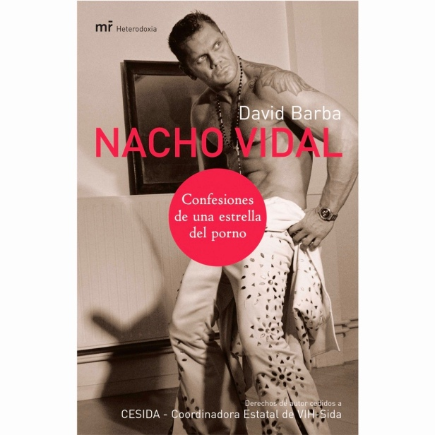 Libro sobre la vida de Nacho Vidal.